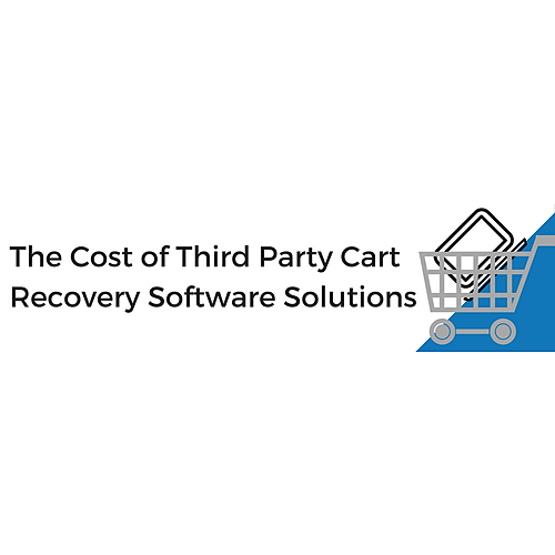 The cost of third party cart recovery software solutions
