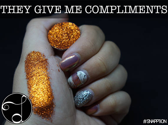 They Give Me Compliments Pressed Glitter