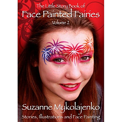 more on The Little Story Book of FACE PAINTED FAIRIES Volume 2  Suzanne Mykolajenko