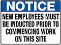 New Employees Must Be Inducted Prior To Commencing Work On This Site